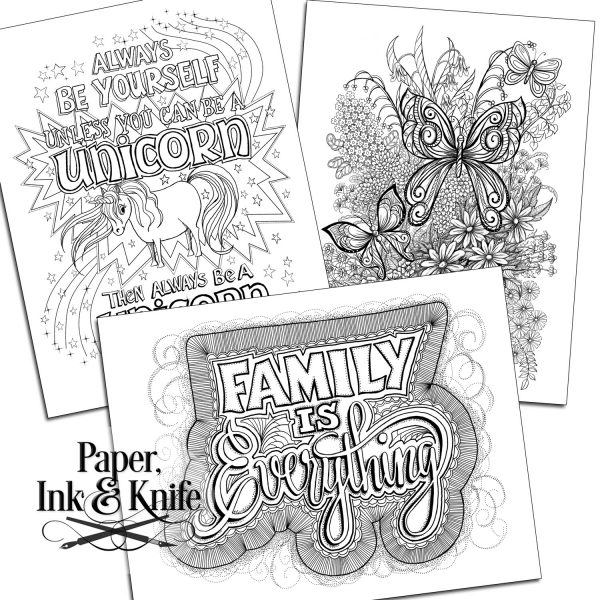 Always be a Unicorn, Family is Everything, Butterflies and Flowers coloring page set instant download