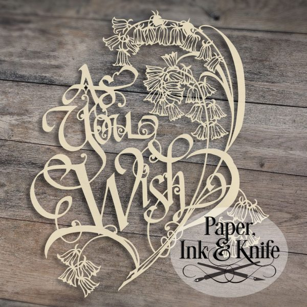 As You Wish 1 papercut template for download