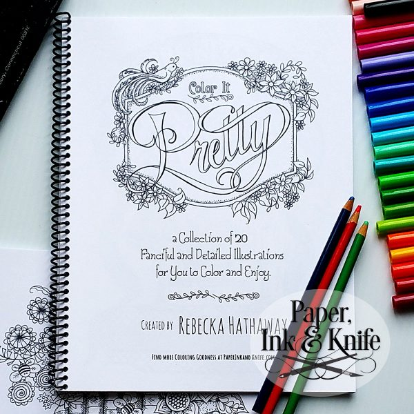 Color It Pretty Coloring book by Rebecka Hathaway