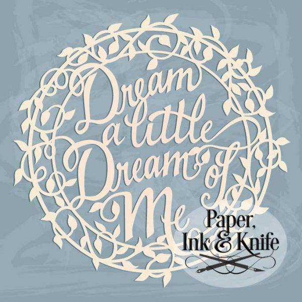 Dream a Little Dream of Me papercutting template