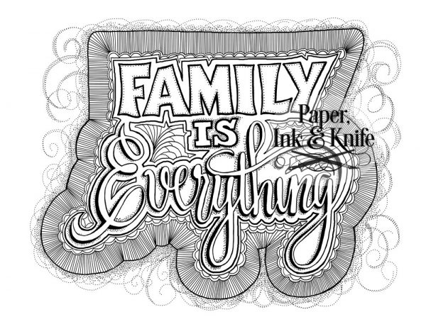Family is Everything coloring page instant download