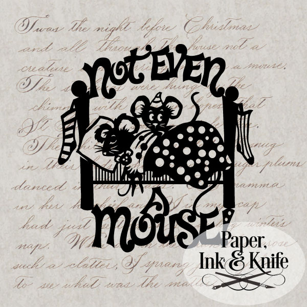 Not even a Mouse! Papercut template download
