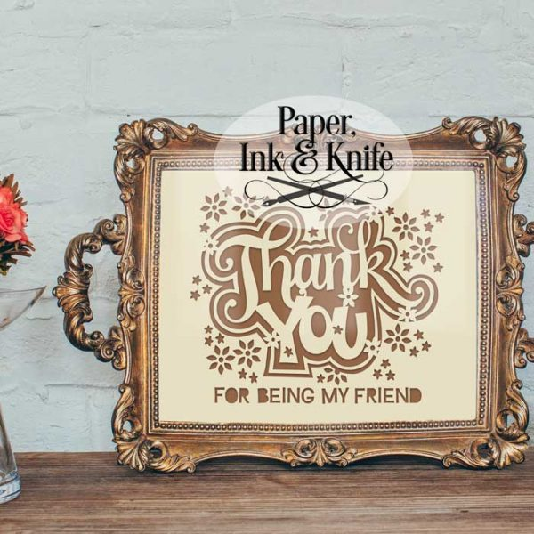 Thank you for being my friend papercutting template download