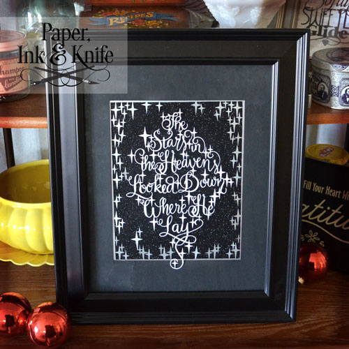 The stars in the heavens looked down where he lay- 2 layer papercut template by Rebecka Hathaway