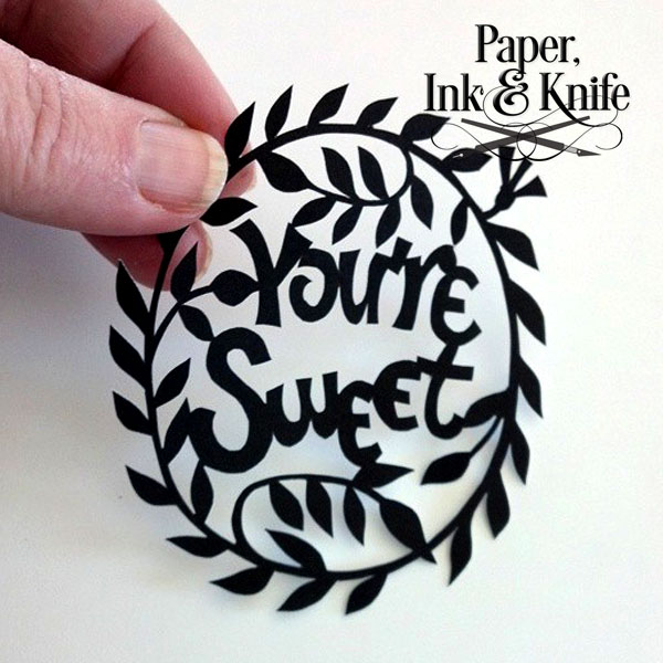 You're Sweet. Tiny and sweet papercut template for download and diy