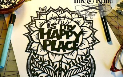 My Happy Place – and a papercut template to celebrate