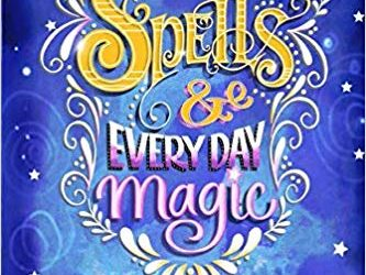 Spells and Every Day Magic – a lined notebook journal
